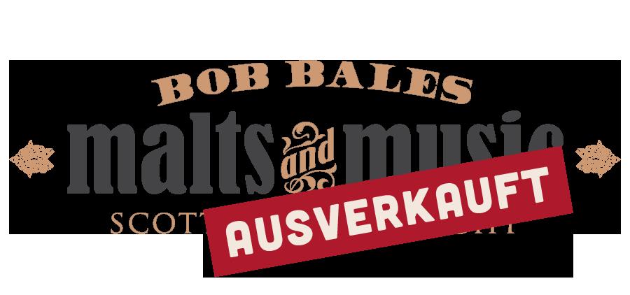 Malts & Music mit Bob Bales